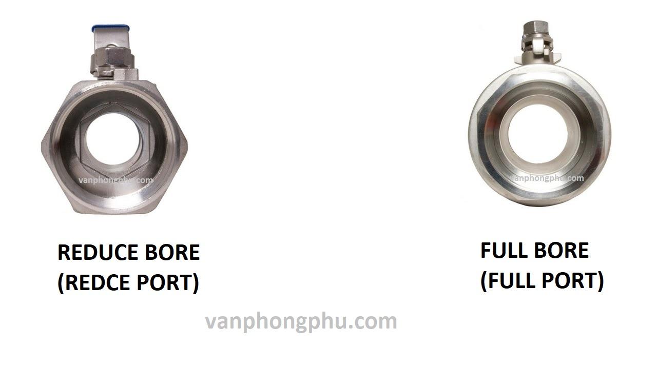 sự khác biệt của van bi full bore và van bi reduce bore